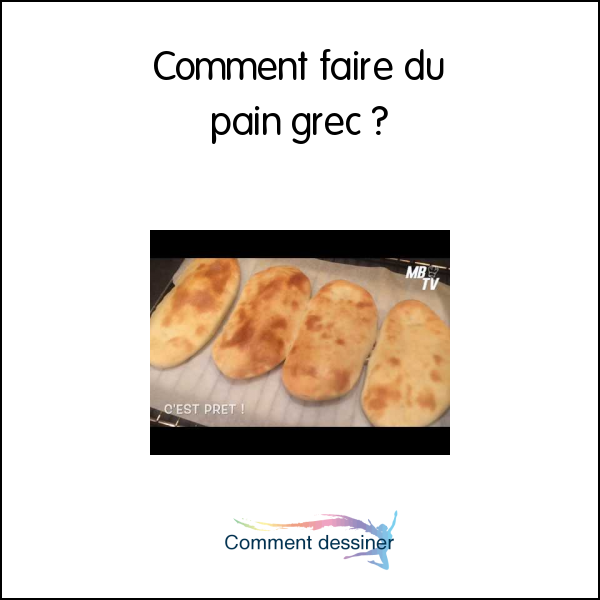 Comment faire du pain grec