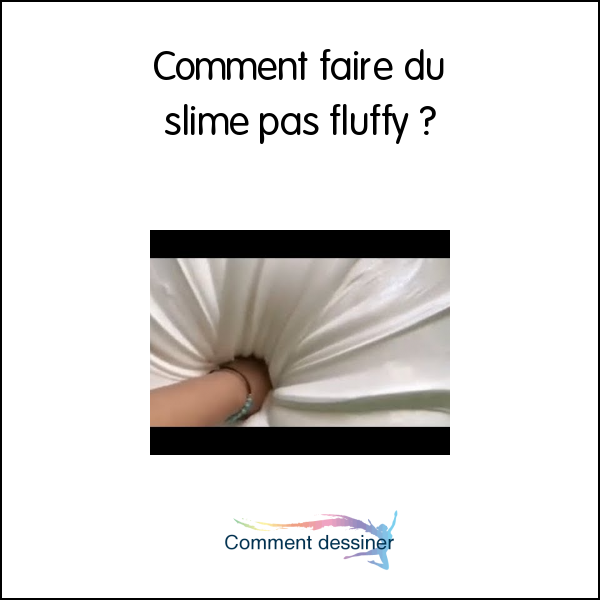 Comment faire du slime pas fluffy